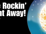 Come and Rock the NightAway!