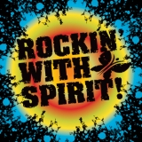 Rockin' with Spirit 14′. One Amazing Evening!